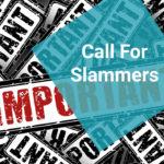 Call for Slammers